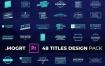 PR模板4K分辨率 48个现代设计文字标题排版动画 Titles Design